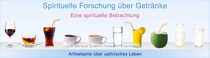 Spirituelle Auswirkung von Getränken