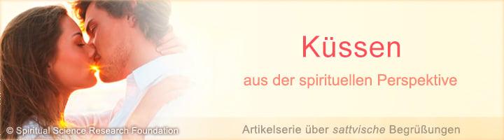 Kuss und Küssen spirituell betrachtet