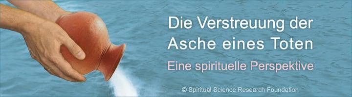 Die spirituelle Perspektive auf die Verstreuung der Asche eines Toten