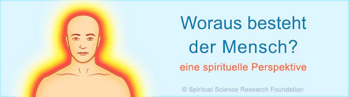 Menschlicher koerper feinstofflich und spirituell