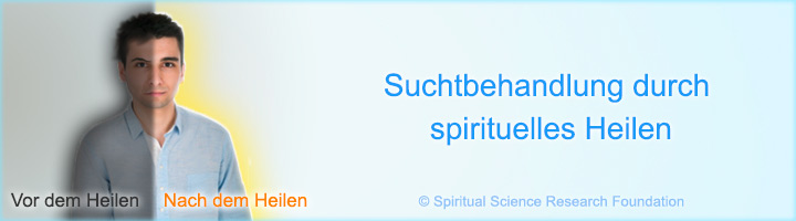 Suchtbehandlung durch spirituelles Heilen