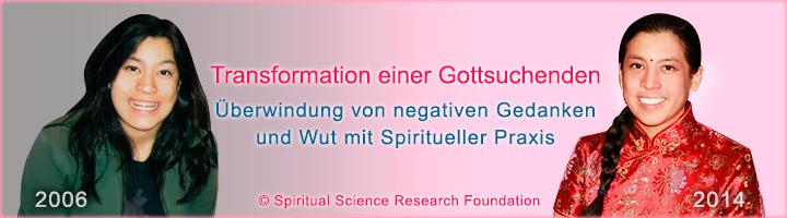 Transformation einer Gottsuchenden – Überwindung von negativen Gedanken und Wut mit Spiritueller Praxis