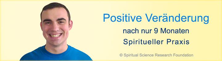 Positive Veränderung nach nur 9 Monaten Spiritueller Praxis