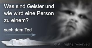 Was sind Geister und wie wird eine Person Zu einem?