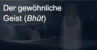 Der gewohnliche Geist (Bhut)
