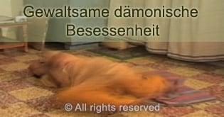 Violent demonic possession