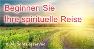 Beginnen Sie lhre spirituelle Reise