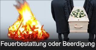 feuerbestattung oder beerdigung
