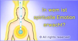 In wem ist spirituelle Emotion erwacht?