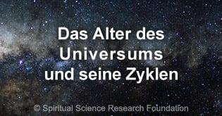 Das Alter des Universums und seine Zyklen