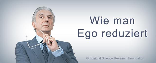 wie man ego reduziert