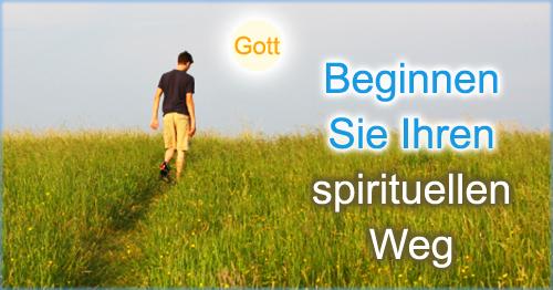 Beginnen Sie Ihren spirituellen Weg