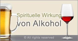 spirituelle wirkung von alkohol