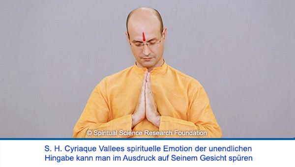 Der spirituelle Weg Seiner Heiligkeit Cyriaque Vallees - Spirituelle Emotion der unendlichen Hingabe