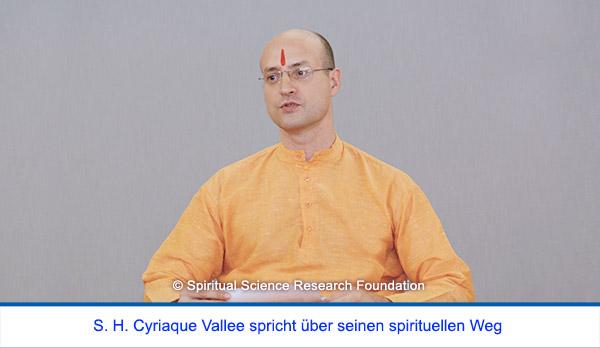 Der spirituelle Weg Seiner Heiligkeit Cyriaque Vallees - S. H. spricht über seinen spirituellen Weg