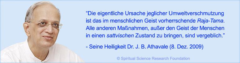 Spirituelle Ursache jeglicher Umweltverschmutzung - Zitat S.H. Dr. Athavale Dez. 2009