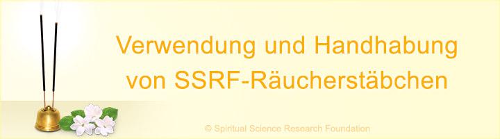 Handhabung und Verwendung von SSRF Räucherstäbchen