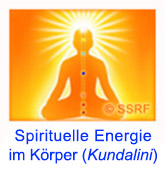 Spirituelle Ursachen von Schwierigkeiten im Leben: Kundalini