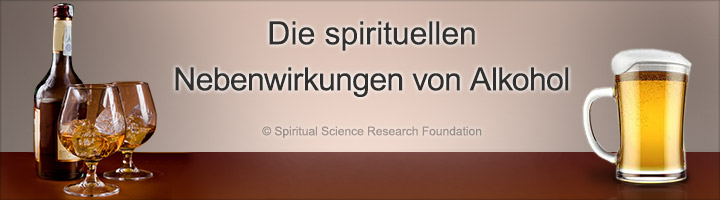 Spirituelle Nebenwirkungen von Alkohol