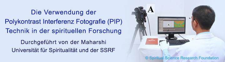 Die Verwendung der Polykontrast Interferenz Fotografie (PIP) Technik in der spirituellen Forschung