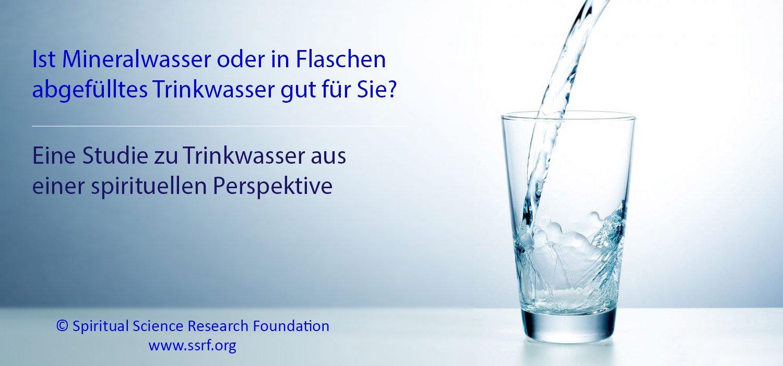 Wie sicher ist Mineralwasser oder in Flaschen abgefülltes Trinkwasser