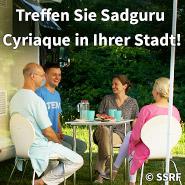 Treffen Sie Sadguru Cyriaque Vallee in Ihrer Stadt und erhalten Sie spirituelle Anleitung, schreiben Sie uns im Livechat auf ssrf.org/de