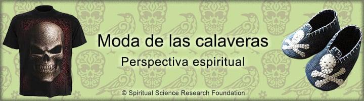 Moda de las calaveras - Perspectiva espiritual