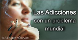 Las Addicciones son un problema mundial