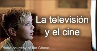 La television y el cine