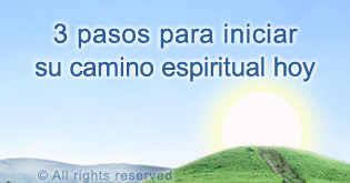 3 pasos para inicar su camino espiritual hoy