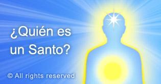 Quien es un santo?