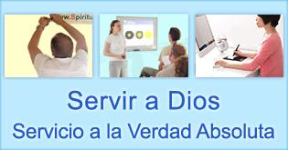 Servir a Dios Servicio a la verdad Absoluto