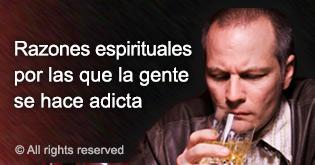 Razones espirituales por las que la gente se hace adicta