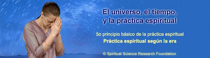 Práctica espiritual en la era actual