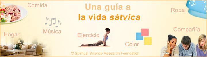 Espiritualidad en la vida | Vida sátvica