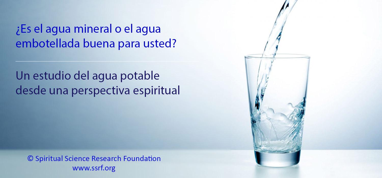 ¿Qué tan segura es el agua mineral o el agua embotellada?