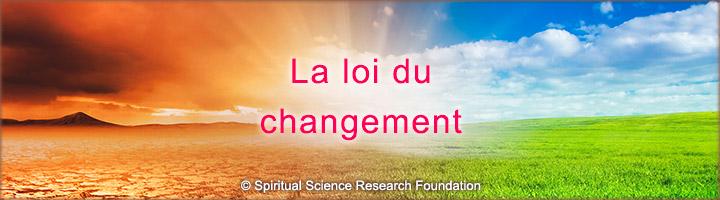 La loi du changement - Trouver le bonheur dans une pratique spirituelle
