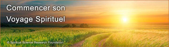 Commencer son voyage spirituel - Voyage spirituel