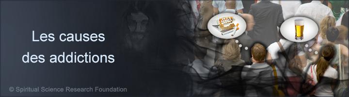 Les causes spirituelles des addictions