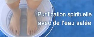Purification spirituelle avec de l'eau salée