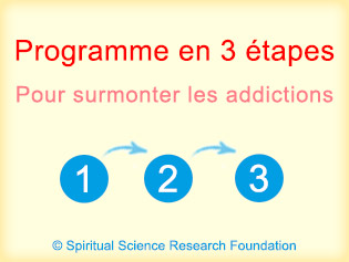 Programme en 3 etapes Pour surmonter led addictions