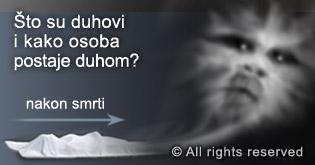Sto su duhovi i kako osoba postaje duhom?