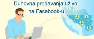 Duhovna predavanja uzivo na Facebook-u