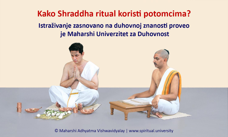 Kako Shraddha ritual koristi potomcima?
