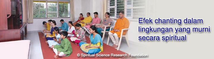 Efek chanting di lingkungan murni secara spiritual