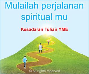 Mulailah perjalanan spiritual mu