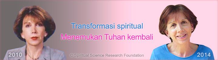 Transformasi spiritual – Menemukan Tuhan kembali