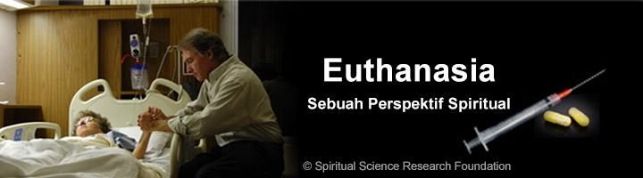 Euthanasia – Sebuah perspektif spiritual