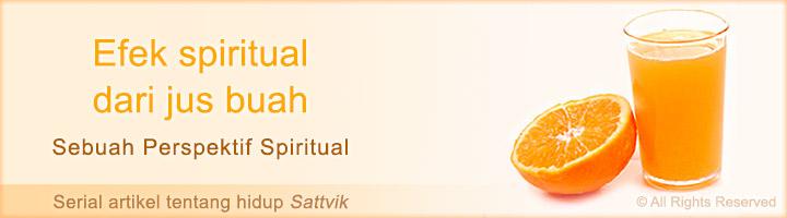 Efek kesehatan spiritual minum jus buah