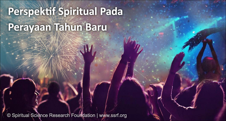 Perspektif spiritual tentang perayaan Tahun Baru